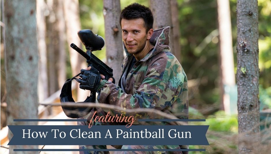 How To Clean A Paintball Gun