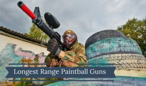 Longest Range Paintball Gun