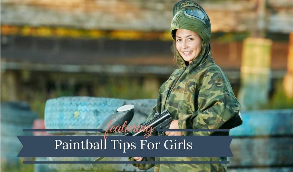 Paintball Tips For Girls