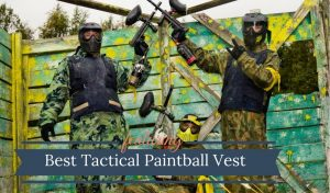 Best Tactical Vest (Paintball & Airsoft)