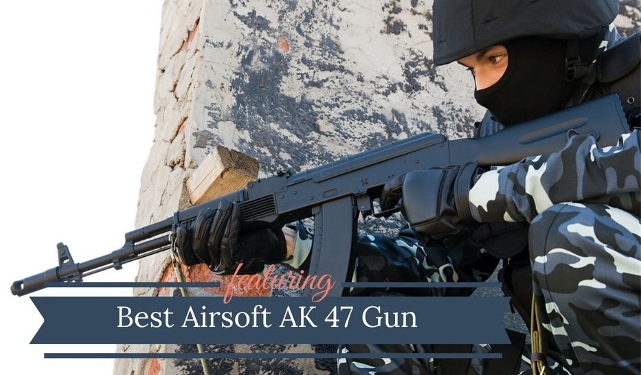 Best Airsoft AK 47 Gun
