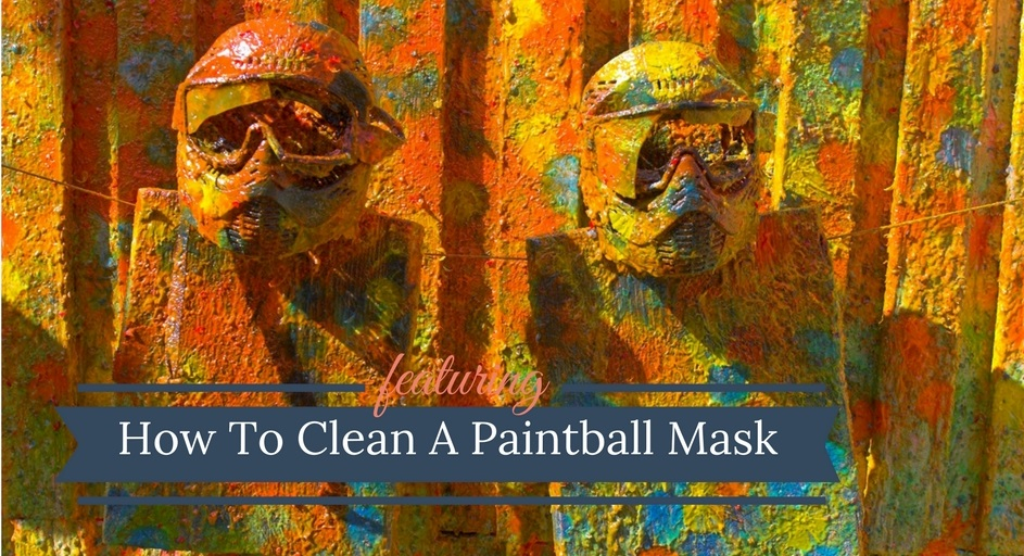 How To Clean A Paintball Mask Manual