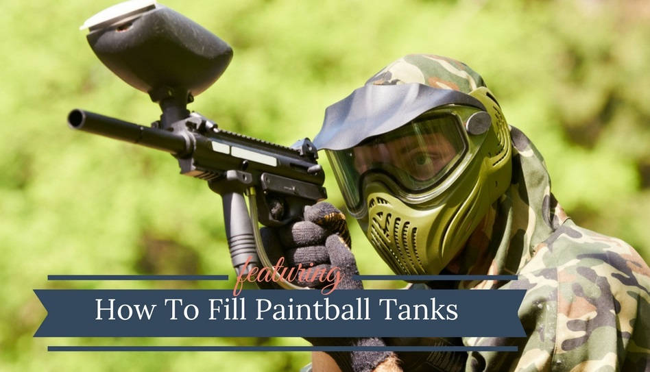 How To Fill Paintball Tanks