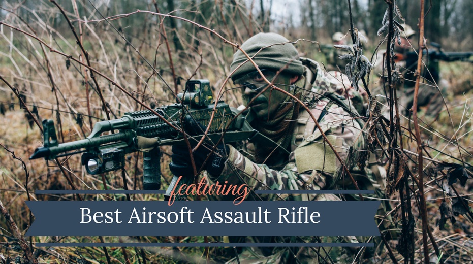 Best Airsoft Assault Rifle