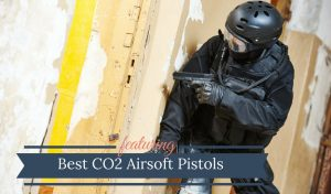 Best CO2 Airsoft Pistols
