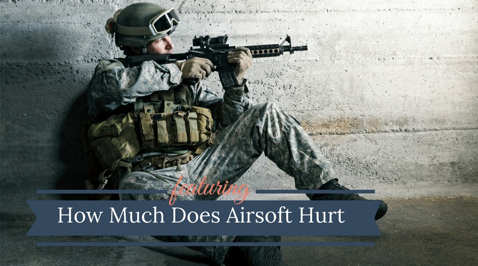 How Much Does Airsoft Hurt